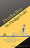 Productive by Design Vol 1: Ultimate Time Management Boxed Set