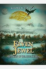 Elven Jewel (Hunters of Reloria trilogy Book 1)