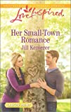 Her Small-Town Romance (Love Inspired)