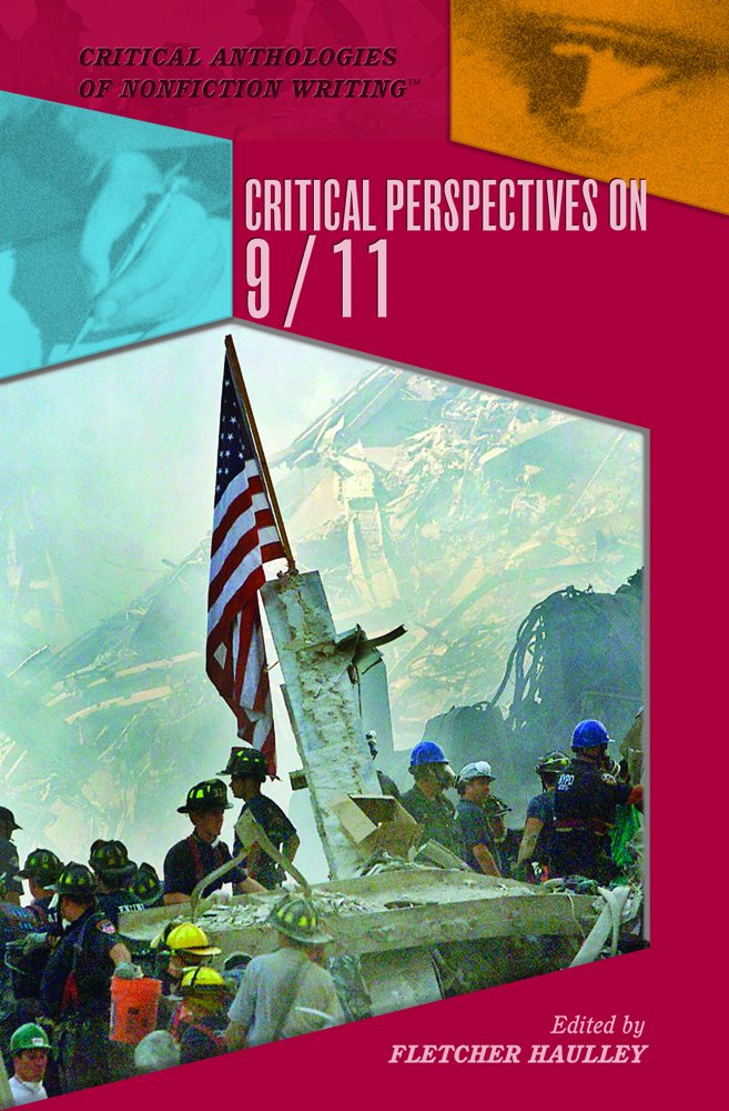 Critical Perspectives on 9/11 (Critical Anthologies of Nonfiction Writing) pdf epub
