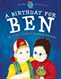 A Birthday for Ben - Children with hearing difficulty - (Moonbeam childrens books award winner 2009) - Special Stories Series 2: Volume 1