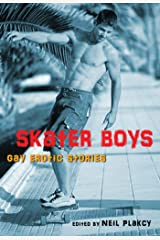 Skater Boys: Gay Erotic Stories Kindle Edition