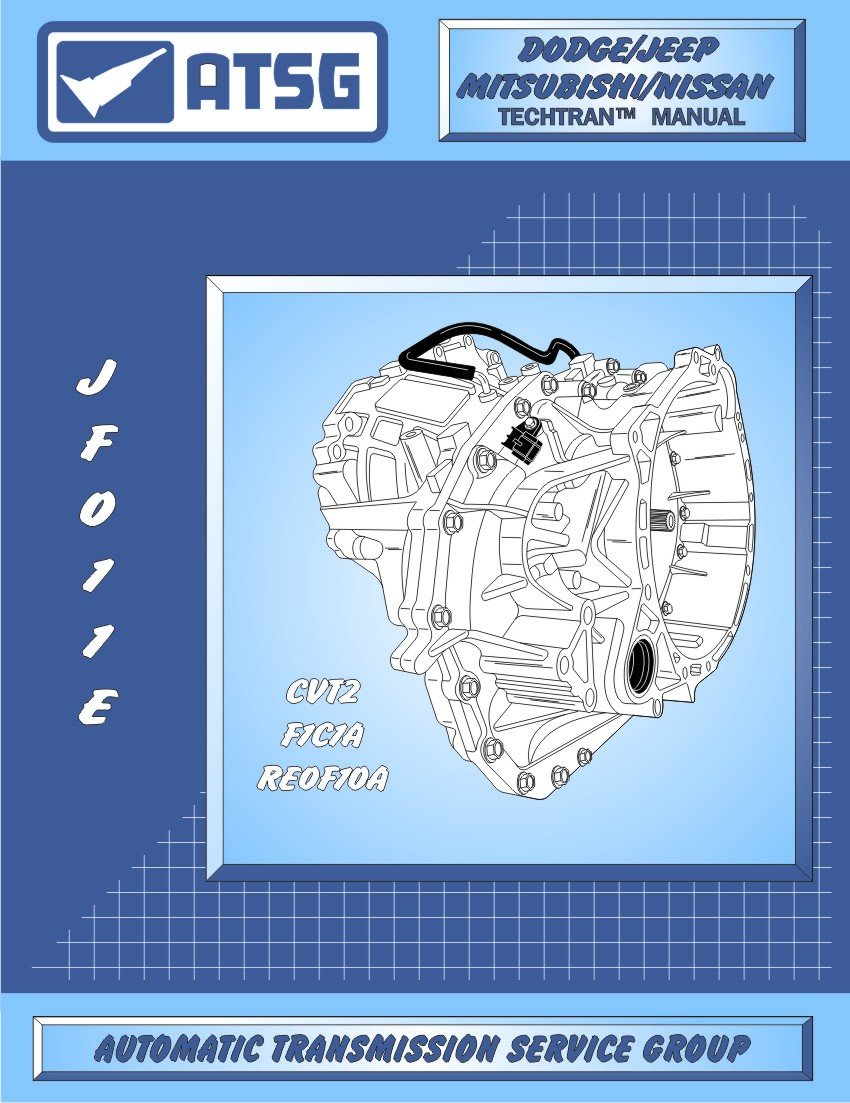 Amazon.com: ATSG JATCO JF011E CVT Automatic Transmission Repair Manual ( F4A51, CVT2, RE0F10A Transmission BEST STEP BY STEP Repair Book Available):  ...