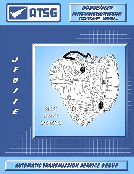 amazon com atsg jatco jf011e cvt automatic transmission repair rh amazon com Jatco Pot Jatco Molding