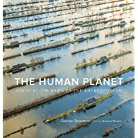 The Human Planet. Earth At The Dawn Of