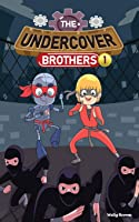 The Undercover Brothers: Ninja Invasion (Book