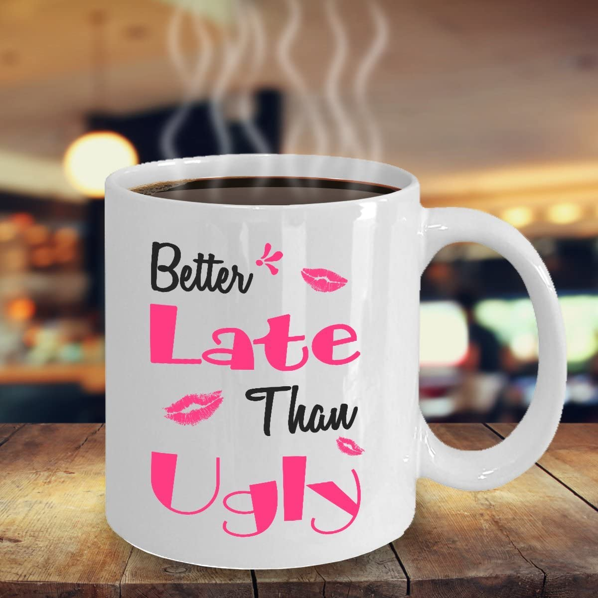 Amazon Com Better Late Than Ugly Mug 11 Oz Ceramic Coffee Mug Tea Cup Best Funny And Inspirational Gift Kitchen Dining