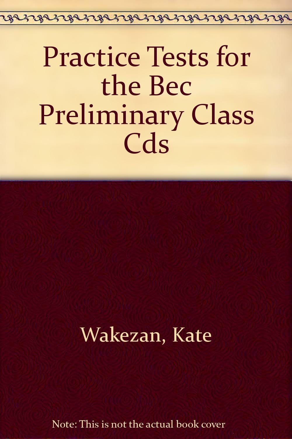 Practice Tests for the Bec Preliminary Class Cds PDF