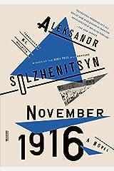 November 1916: A Novel: The Red Wheel II Kindle Edition