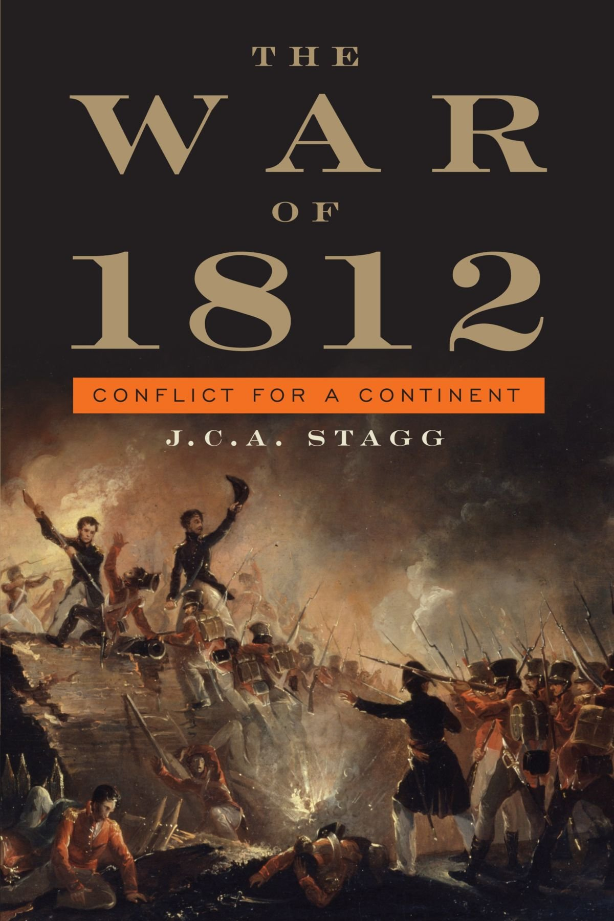the war of 1812 conflict for a continent cambridge essential the war of 1812 conflict for a continent cambridge essential histories j c a stagg 9780521726863 com books