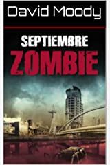 septiembre zombie (Spanish Edition) Kindle Edition