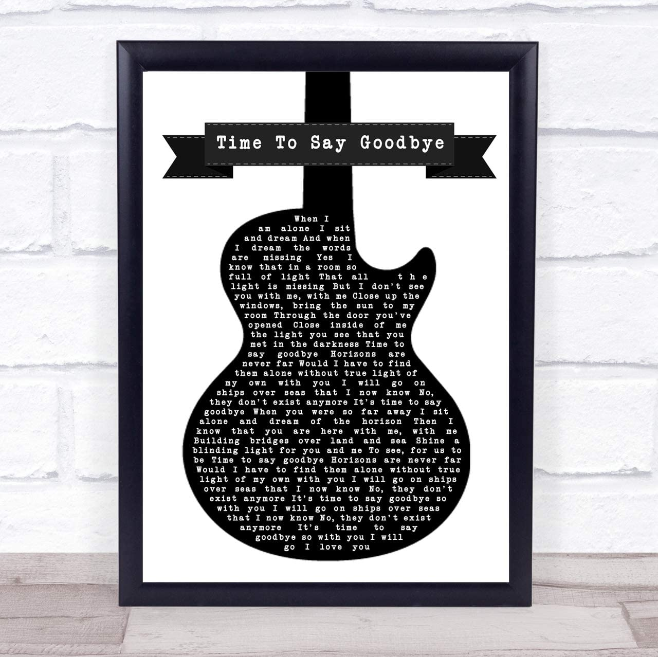 Amazon Com Time To Say Goodbye Black White Guitar Song Lyric Art Music Quote Gift Poster Print Office Products