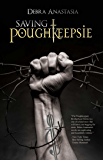 Saving Poughkeepsie (The Poughkeepsie Brotherhood Series Book 3)