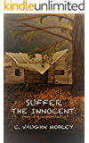 Suffer the Innocent (The Innocent Series Book 1)