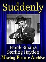 Suddenly - 1954