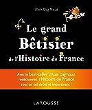 Grand bêtisier de l'Histoire de France