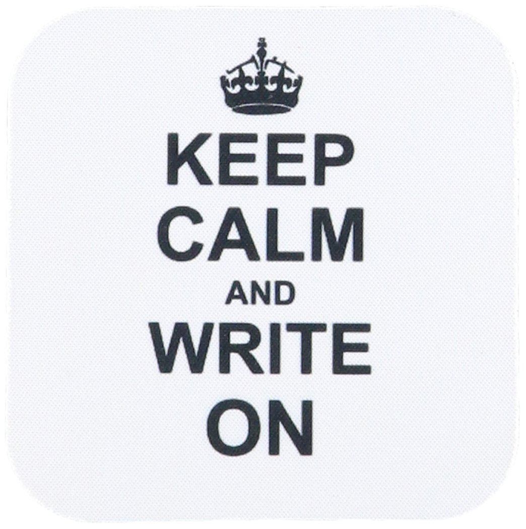 keep calm write on' coaster