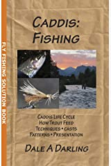 Caddis: Fishing (A Fly Fishing Solution Book) Kindle Edition