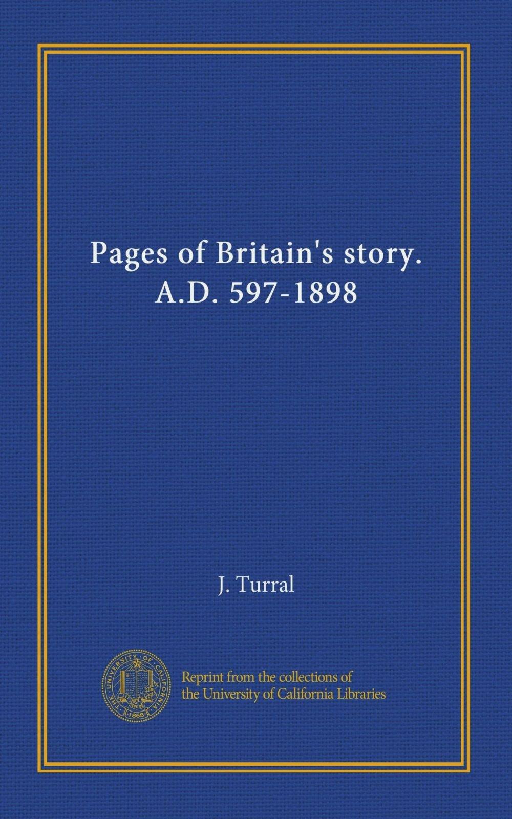 Pages of Britain's story. A.D. 597-1898 pdf epub