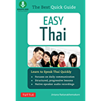 Easy Thai: Learn to Speak Thai Quickly (Includes Downloadable Audio) (Easy Language Series)