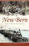 New Bern: Tales from the Inner Banks