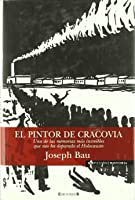 EL PINTOR DE CRACOVIA: UNA DE LAS MEMORIAS MAS