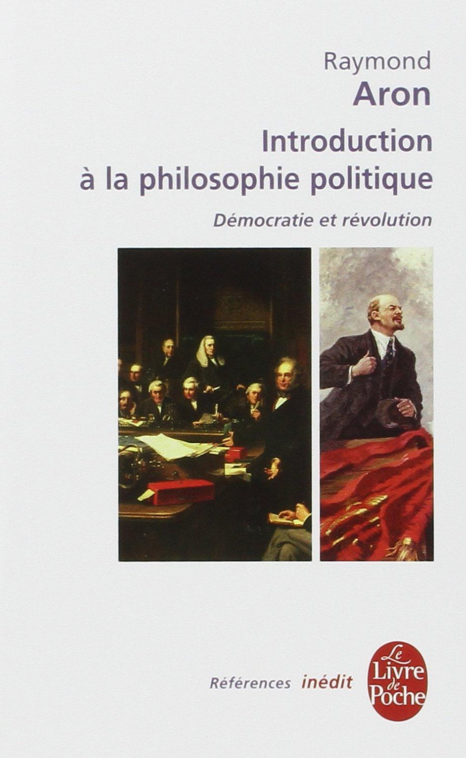 Introduction à la philosophie politique - R. Aron