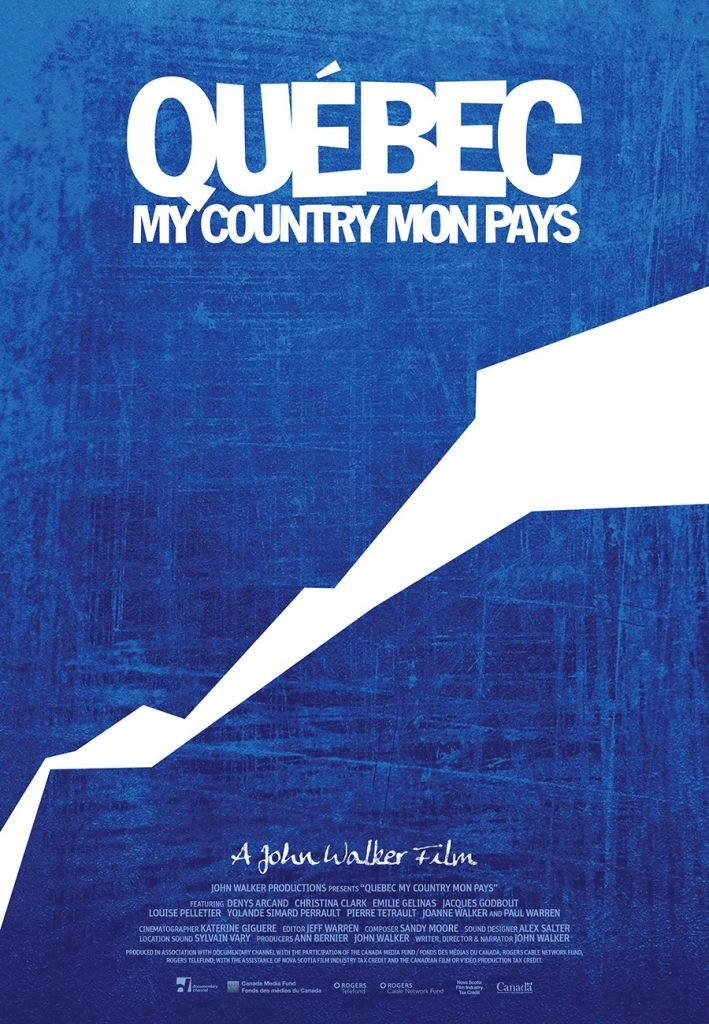Qubec My Country Mon Pays Amazon John Walker Denys Arcand