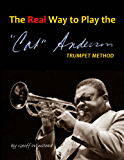 The Real Way To Play The Cat Anderson Trumpet Method (English Edition)