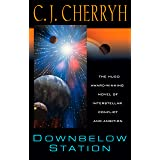 Downbelow Station (Company Wars Book 1)