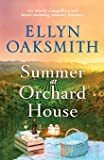 Summer at Orchard House: An utterly compelling and heart-warming summer romance (Blue Hills)