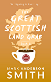 The Great Scottish Land Grab Book 2
