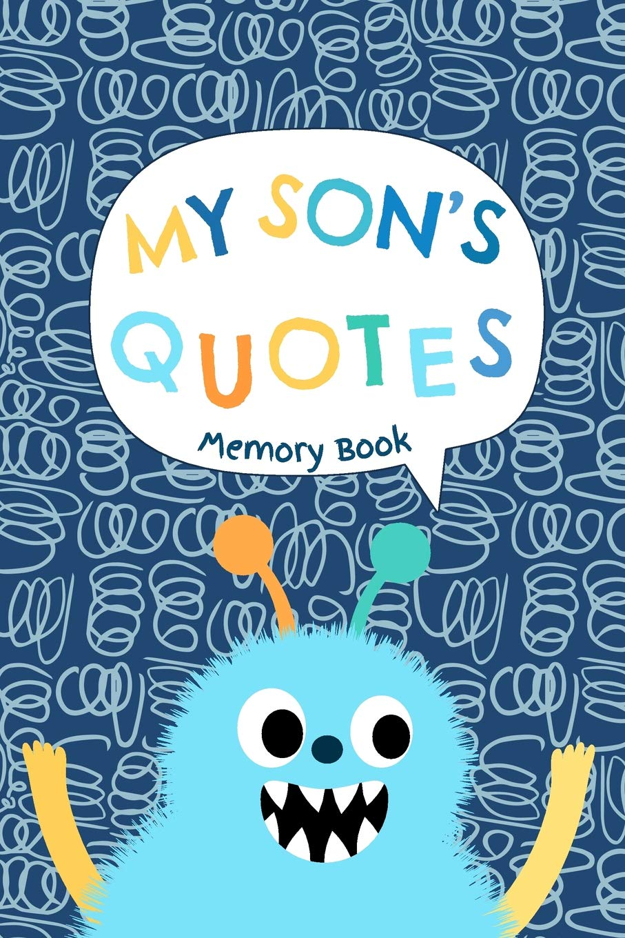 My Son\'s Quotes - Memory Book: Small Keepsake Journal to ...
