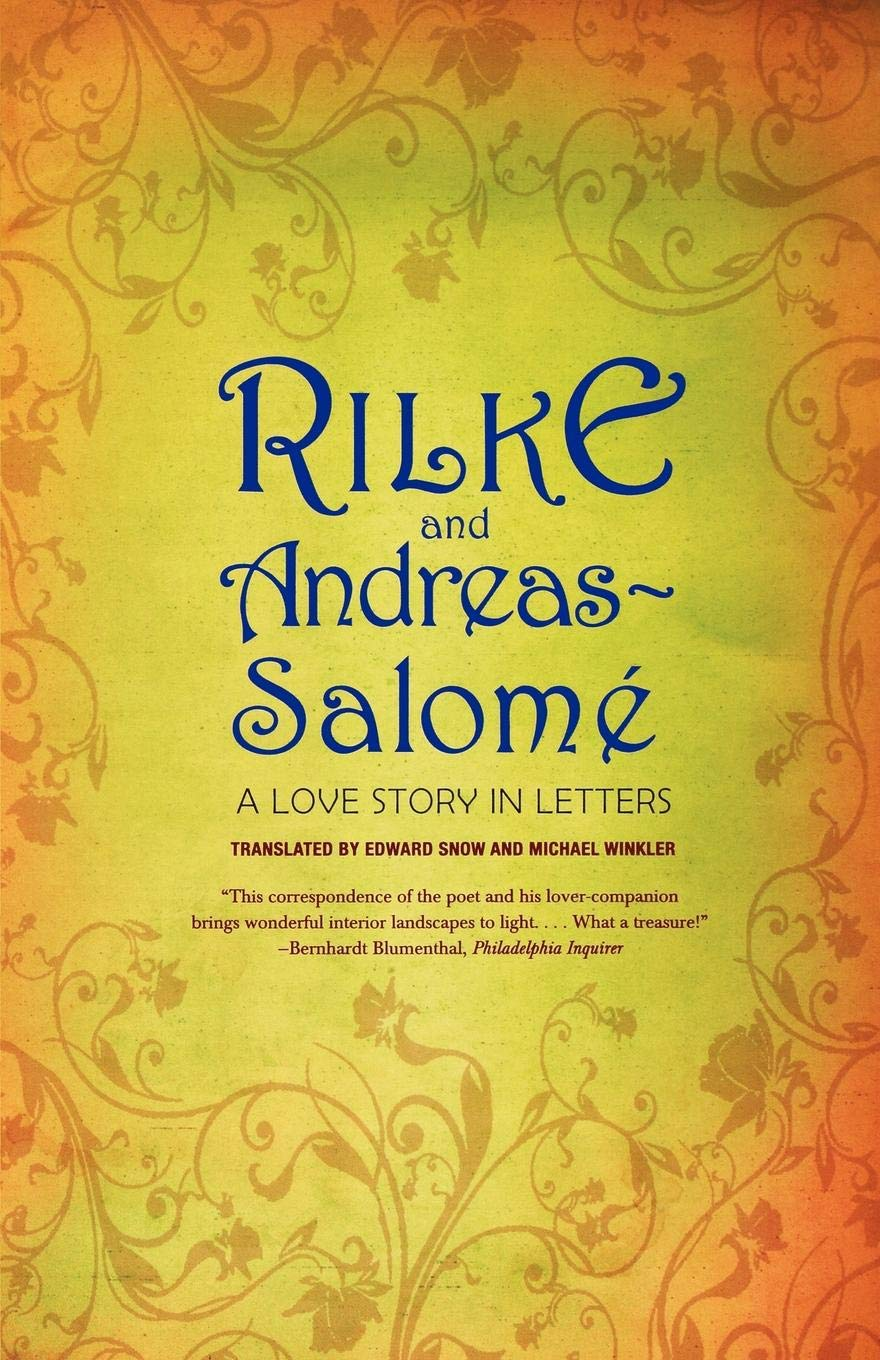 Rilke and Andreas-Salome: A Love Story in Letters por Rainer Maria Rilke