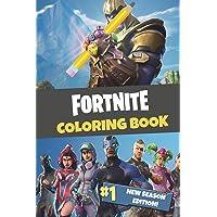 Fortnite Coloring Book: New Season Edition: 45 action-packed Fortnite coloring pages for you to color in!