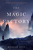 The Magic Factory (Oliver Blue and the School for Seers—Book One) (English Edition)