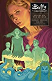 Buffy Season Ten Volume 5: Pieces on the Ground (Buffy the Vampire Slayer)