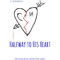 Halfway to His Heart (English Edition)