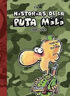 Historias de la Puta Mili. 1990 - 1992 Por fin es viernes: Amazon.es: Tosas, Ramón (Ivà): Libros