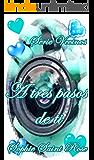A tres pasos de ti (Spanish Edition)