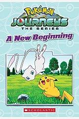 A New Beginning (Pokémon: Galar Chapter Book #1) (Media tie-in) Paperback