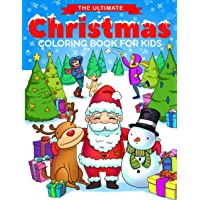 The Ultimate Christmas Coloring Book for Kids: Fun Children's Christmas Gift or Present for Toddlers & Kids - 50…