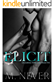Elicit: (Decadence After Dark Book 5) (English Edition)
