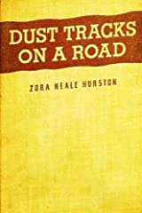 Dust Tracks on a Road Kindle Edition