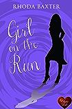 Girl on the Run (Smart Girls Book 1)