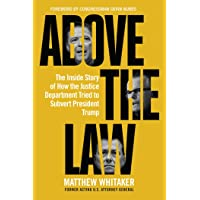 Above the Law: The Inside Story of How the Justice Department Tried to Subvert President Trump