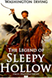 The Legend of Sleepy Hollow (Classic Illustrated Edition)