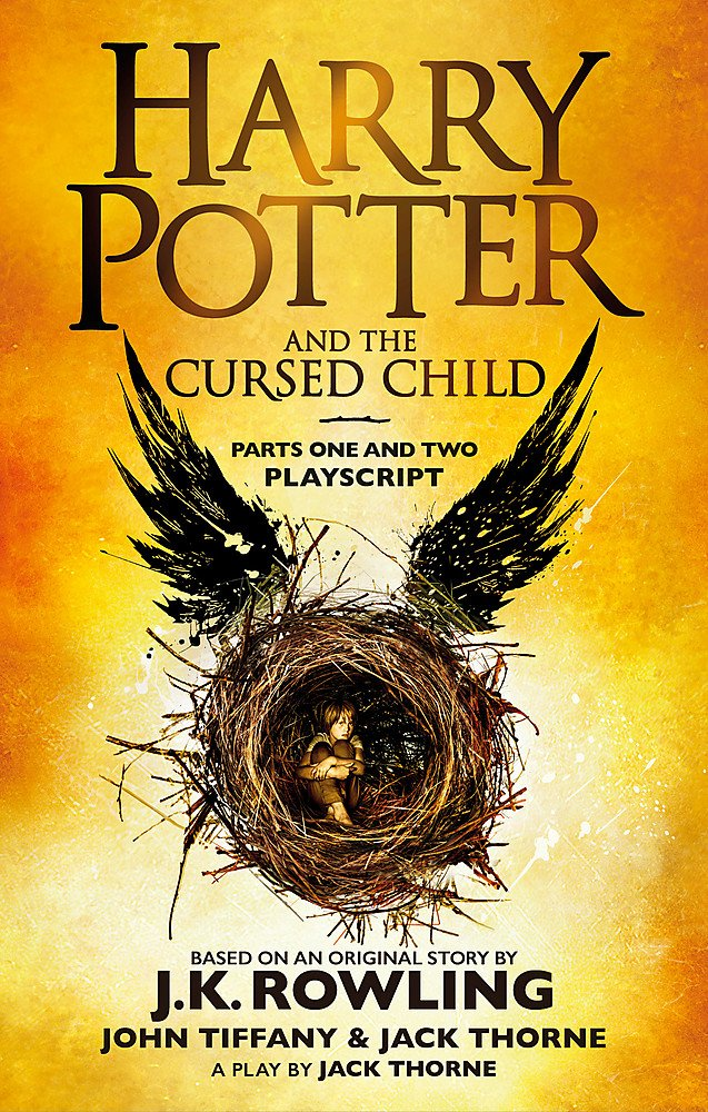 Harry Potter and the Cursed Child – Parts One and Two: The Official Playscript of the Original West End Production (Harry Potter Officl Playscript)