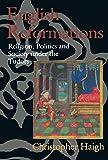 English Reformations: Religion, Politics, and Society under the Tudors