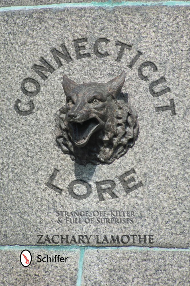 Read Online Connecticut Lore: Strange, Off-Kilter, & Full of Surprises ebook